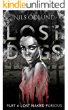Lost Naked Furious (Lost Dogs Book 4)