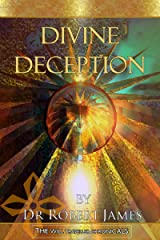 Divine Deception (The Will Traveller Chronicals Book 5) Kindle Edition