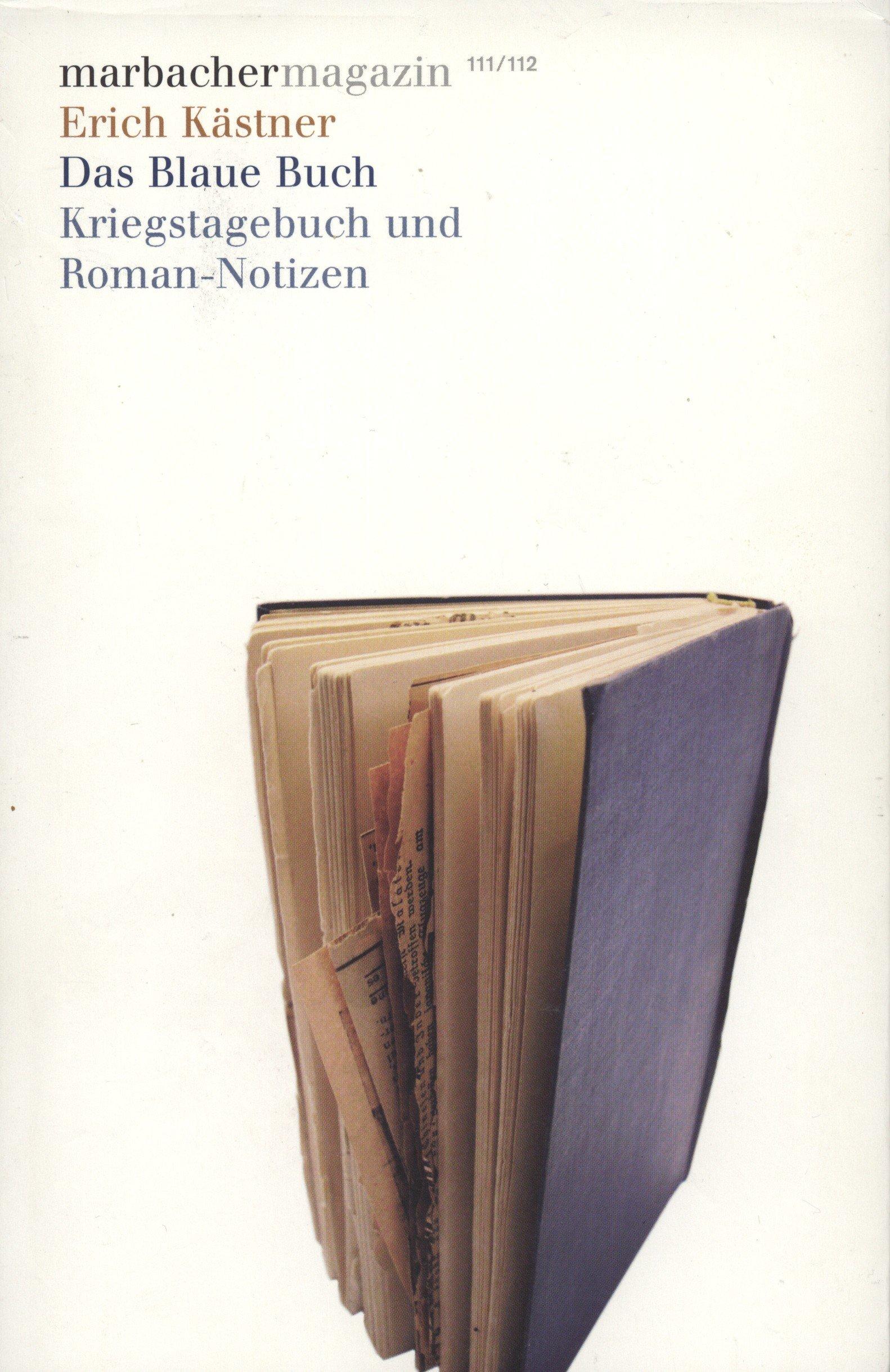 Erich Kästner: Das Blaue Buch. Kriegstagebuch und Roman-Notizen ...