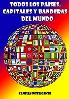 Todos Los Países Capitales Y Banderas Del