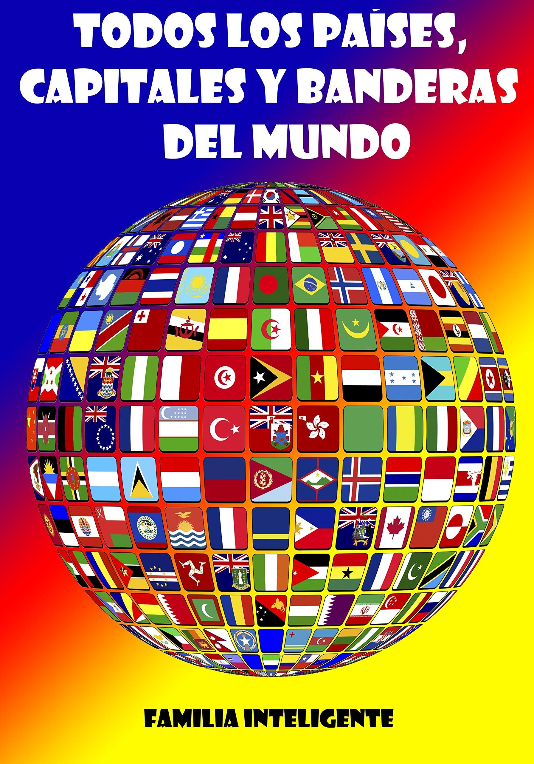 Todos los países capitales y banderas del mundo