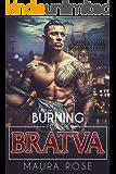Burning for the Bratva: A Russian Mafia Romance Novel