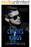 Crooks & Kings (The Wild Bunch Quartet Book 1)