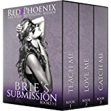 Brie's Submission (1-3) (The Brie Collection: Box Set)