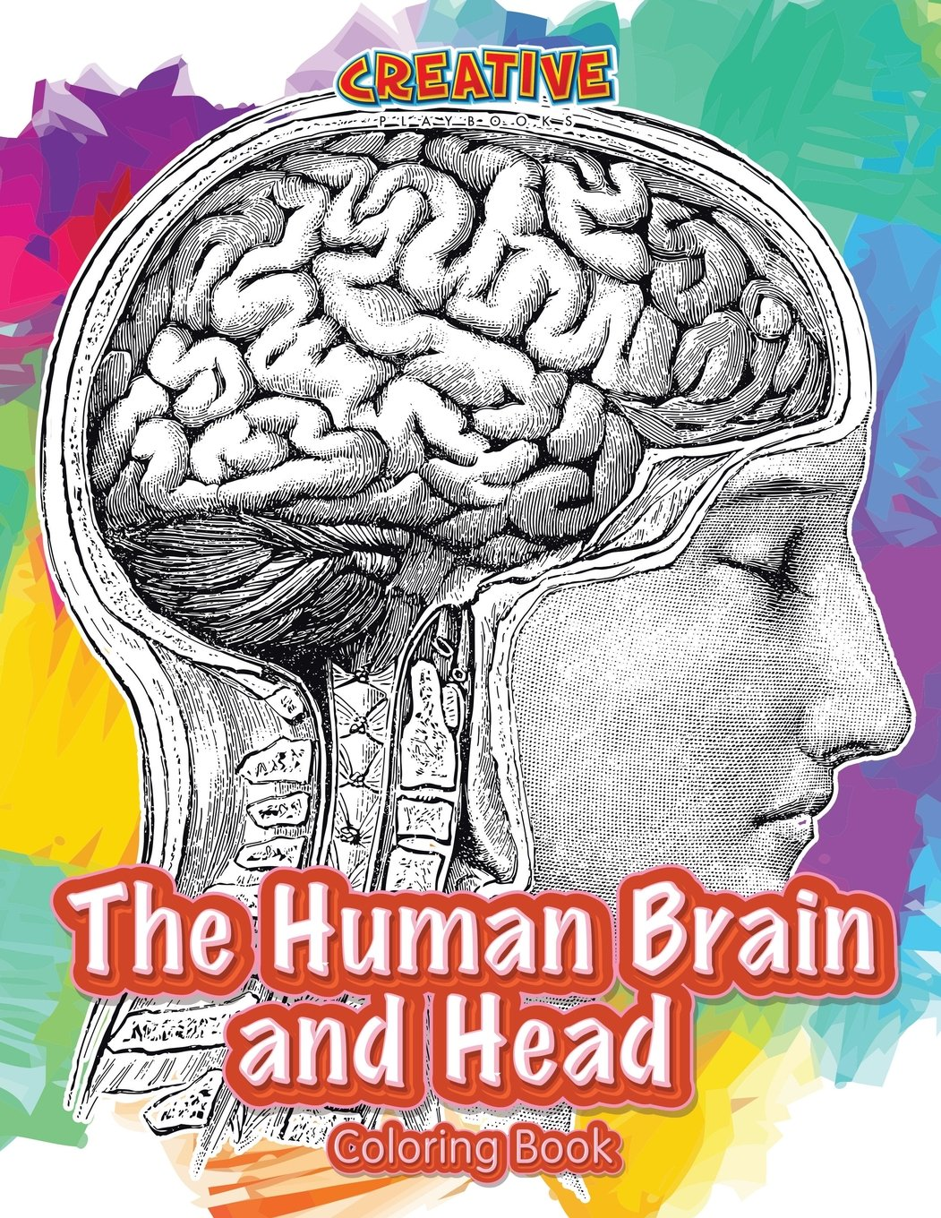 The Human Brain and Head Coloring Book: Creative Playbooks ...