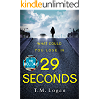 29 Seconds: The gripping thriller from the million-copy Sunday Times bestselling author of THE HOLIDAY and THE CATCH…