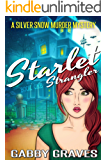 Starlet Strangler (A Silver Snow Hotel Murder Mystery Book 1)