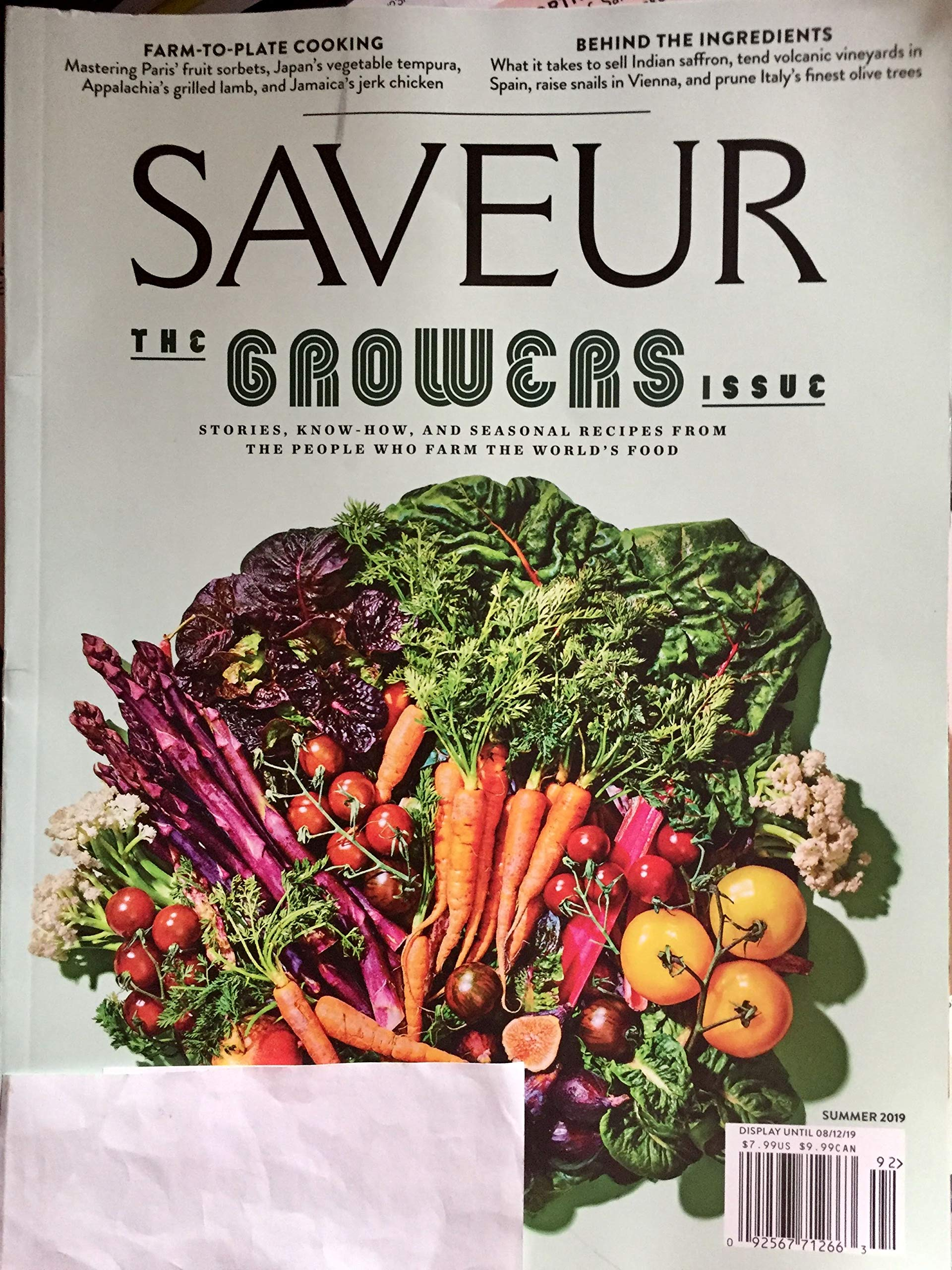 Saveur Magazine Summer 2019 The Growers Issue Stories Know How And Seasonal Recipes From The People Who Farm The World S Food Amazon Com Books