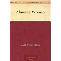 Almost a Woman (English Edition)