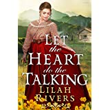 Let the Heart Do the Talking: An Inspirational Historical Romance Book