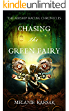 Chasing the Green Fairy (Airship Racing Chronicles Book 2)
