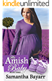 His Amish Baby (Amish Christian Romance Book 3)