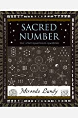 Sacred Number: The Secret Quality of Quantities (Wooden Books)