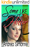 Some Like It Hotter (Sweet Life in Seattle, Book 3)