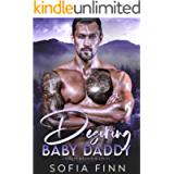 Desiring Baby Daddy: A Best Friend's Brother Romance (Cascade Mountain)