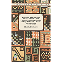 Native American Songs and Poems: An Anthology (Dover Thrift Editions) (English Edition)