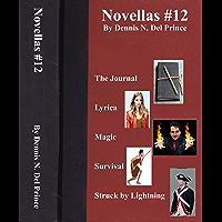 Novellas #12: The Journal, Lyrica, Magic, Survival, Struck by Lightning (English Edition)