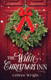 The White Christmas Inn: A Novel