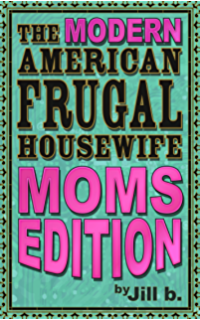 Amazoncom The Modern American Frugal Housewife Book 1 Home