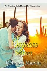Saguaro Sunset (American State Flower novella Book 32) Kindle Edition