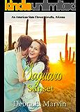 Saguaro Sunset (American State Flower novella Book 32)