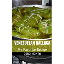 VENEZUELAN HALLACA: My Favorite Recipe (Mi Receta Favorita Book 1) Nov 21, 2014