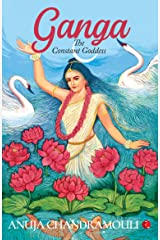 Ganga: The Constant Goddess Kindle Edition