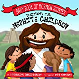 Blessing the Nephite Children (Baby Book of Mormon Stories)
