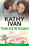 Yours For The Holidays (Lovin' Las Vegas Book 7)