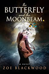 The Butterfly and the Moonbeam Kindle Edition