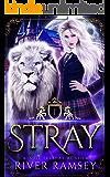 Stray: A Shifter Academy Romance (Cats of Felidae Academy Book 1)