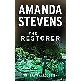 The Restorer (The Graveyard Queen Book 1)