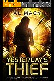 Yesterday's Thief: An Eric Beckman Paranormal Sci-Fi Thriller (Eric Beckman Series Book 1)