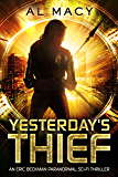 Yesterday's Thief: An Eric Beckman Paranormal Sci-Fi Thriller (Eric Beckman Series Book 1)