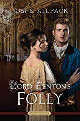 Lord Fenton's Folly Kindle Edition