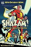 Shazam!: The World's Mightiest Mortal Vol. 1 (Shazam! (1973-1978))