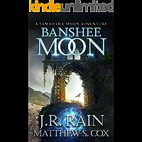 Banshee Moon (Samantha Moon Adventures Book 1)