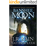 Banshee Moon (Samantha Moon Adventures Book 1)