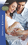 A Camden's Baby Secret (The Camdens of Colorado)