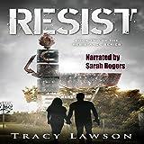 Resist: The Resistance Series