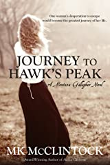 Journey to Hawk's Peak (Montana Gallagher Series Book 5) Kindle Edition