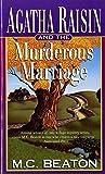 Agatha Raisin and the Murderous Marriage (Agatha Raisin Mysteries, No. 5)