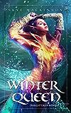 Winter Queen: Fantasy Reverse Harem (Daughter of Winter Book 3)