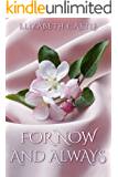 For Now And Always (The Heart's Way Book 1)