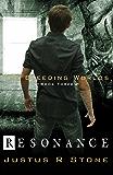 Resonance (The Bleeding Worlds Book 3)