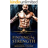 Finding His Strength (The Dirty Heroes Collection 2)