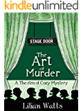 Stage Door: The Art of Murder: A Theatrical Cozy Mystery