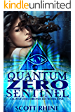Quantum Zero Sentinel (Quantum Chronicles Book 1)