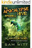 The Apocalypse Hive: Episode 1: The Armageddon Thrones: Season 1