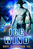Ice Wind: Sci-fi Western (The Wind Drifters Series Book 2)